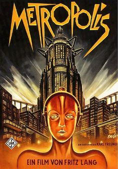Metropolis is a 1927 German expressionist science-fiction film directed by Fritz Lang. The film was written by Lang and his wife Thea Von Harbou, and starred. Metropolis Poster, Metropolis 1927, Movie Poster Art, Film Posters, Print Poster, Poster Design, Art Posters, Art Print, Invictus Film