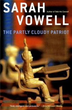 Sarah Vowell is a brilliant contributor to This American Life and her books are windows into a world where someone is seeing the things you aren't and experiencing them in a way you only wish you could. Hilarious. Thoughtful. Insightful. Read it.
