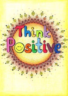 Think+Positive by+EnchantedCrayons