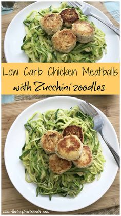 Low Carb Chicken Meatballs With Zoodles · The Inspiration Edit