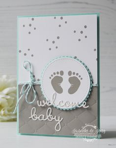 Stampin' Up! - First Frost - Welcome Baby - Baby Shower , Stampin' Up! - First Frost - Welcome Baby Stampin& Up! - First Frost - Welcome Baby - Happy Stampin& Babykarten. Tarjetas Stampin Up, Stampin Up Cards, Karten Diy, Step Cards, Cards Diy, New Baby Cards, Baby Girl Cards, Welcome Baby, Stamping Up