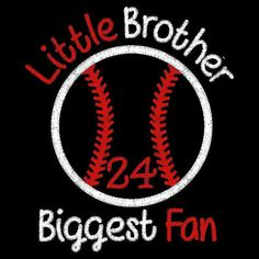 Baseball BrotherLittle Brother Biggest FanAppliqued by XOXOAsh