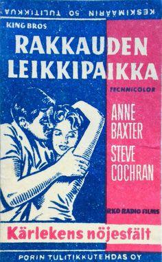 Tulitikkuaskin etiketti. Teksti: King Bros. Rakkauden leikkipaikka. Technicolor. Anne Baxter, Stevie Cochran. RKO Radio Films. Kärlekens nöjesfält. Porin tulitikkutehdas oy. Keskimäärin 50 tulitikkua.