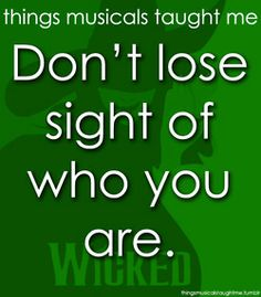 there are so many messages and themes behind wicked it is such an amazing show from all perspectives!!!