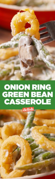 Onion Ring Green Bean Casserole will be the first side that's gone on Thanksgiving. Get the recipe on Delish.com.