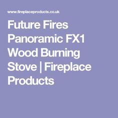 Fireplace Products a premium UK outlet of stoves, fires, fireplaces and chimney liners. Offering more wood burning stoves than anyone else with. Stove Fireplace, Stoves, Wood Burning, Fireplaces, Future, Book, Products, Fireplace Set, Stove