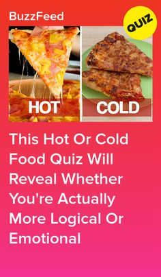 This Hot Or Cold Food Quiz Will Reveal Whether You're Actually More Logical Or Emotional Quizzes Food, Quizzes Funny, Random Quizzes, Funny Memes, Food Quiz Buzzfeed, Quizzes Buzzfeed, Cheesy Chicken Pasta, Boyfriend Food, Fun Quizzes To Take
