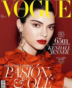 Cover with Kendall Jenner October 2016 of ES based magazine Vogue Spain from Condé Nast Publications including details. Vogue Magazine Covers, Fashion Magazine Cover, Fashion Cover, Vogue Covers, Fashion Art, Editorial Fashion, Kendall Y Kylie Jenner, Matte Red Lips, Vogue Spain