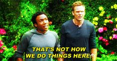 When something new comes along and changes things. | Community Post: The 29 Most Relatable Quotes From Community
