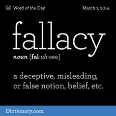 Fallacy (n) .a deceptive, misleading or false notion, belief. Unusual Words, Weird Words, Rare Words, Unique Words, Cool Words, Fancy Words, Big Words, Words To Use, Pretty Words