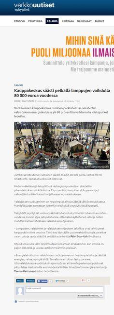 HSY:n Ilmastoinfo halusi tuoda esiin, kuinka paljon voi saada aikaan säästöjä vaihtamalla perinteiset loisteputket LED-valaisimiin, Juttu Verkkouutisissa 7.10.2014
