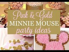 Pink and Gold Minnie Mouse Party Ideas - YouTube