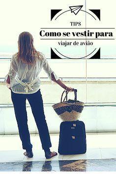 Confira o que vestir durante a #viagem e o que não pode faltar na sua #bagagem de mão para não passar (literalmente) nenhum aperto durante seu #voo: