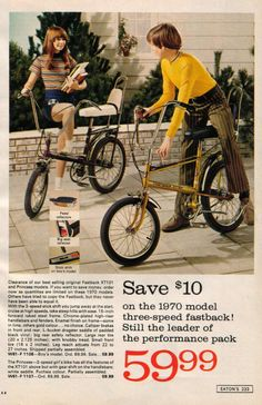 1970 Raleigh Chopper ad. I wish they were still just $59,99! My MK1 Girly Chopper was rare and can sell for up to $2,000 in mint condition on eBay now. The girls version was only made in 1970, and there were a limited number of them made.