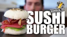 Sushi Burger - Handle It