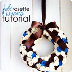Felt Rosette Wreath, now with tutorial.