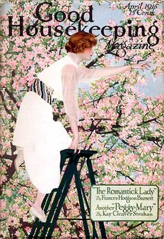 "April 1915 ~ ""Good Housekeeping Magazine"" Front Cover Illustration by Coles Phillips . Vintage Ephemera, Vintage Ads, Vintage Images, Vintage Posters, Vintage Pictures, Retro Posters, Magazine Art, Magazine Design, Magazine Covers"