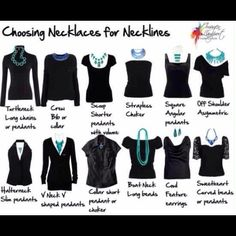 Fashion Tip! Choose the right necklace for the neckline. Tops
