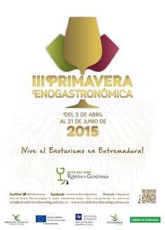 #PrimaveraEnogastronómica 2015 #enoturismo #gastronomía #vinos #bodegas #cultura #naturaleza #ocio #Badajoz #Cáceres #Extremadura #escapadas #turismo #viajar