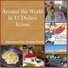 Around the World in 12 Dishes: Korean cooking, activities and books  #worldcultures #geographyforkids #homeschool