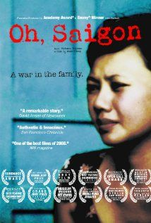 'Oh, Saigon' is an in-depth, compelling documentary about one refugee family's attempts to face its divided past and heal the physical and emotional wounds of the Vietnam War.