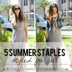 5 Summer Staples Styled for Fall (& Tips to Help You Transition Your Summer Pieces into Fall)