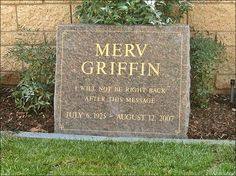 THE GRAVE OF MERV GRIFFIN  (talk show host / singer / game show creator)  at Pierce Brothers Westwood Memorial Park  in Los Angeles, California
