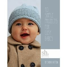 10 Simple Projects For Cosy Babies by Sarah Hatton £7.95