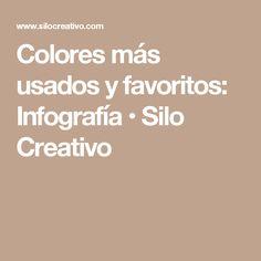 Colores más usados y favoritos: Infografía • Silo Creativo