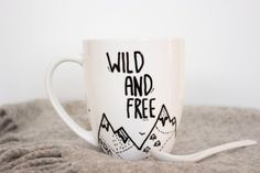 #Wild and #Free. Customize creative mug with your creative design.