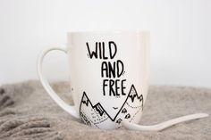 #Wild and #Free. Customize creative mug with your creative design.