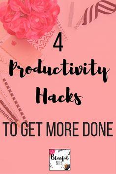 4 Productivity Hacks