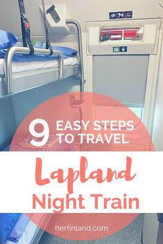 This quick guide tells you the 9 easy steps how to travel on the Lapland Night train aka Santa Clauss Express in Finland