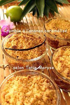 Vous rêvez d'un crumble à l'ananas tiède accompagné d'une glace vanille ? Réalisez-le simplement en suivant les précieux conseils de Tatie Maryse !