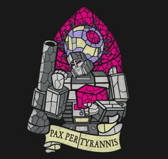 T Shirt Collaborations: Matthew Parsons & Co.  Pax Per Tyrannis – Transformers Collaboration