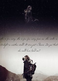 Kili and Tauriel - this is not in the book but it's beautiful!
