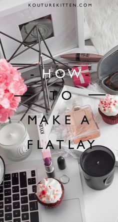 Flatlay, Instagram Flatlay, How To Make A Flatlay