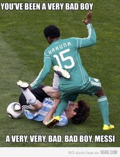 Bad boy, Messi
