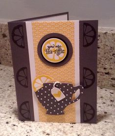 Tea-riffic by stampqueen17 - Cards and Paper Crafts at Splitcoaststampers