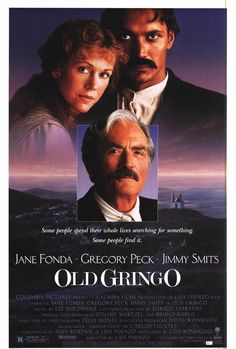 Old Gringo , starring Jane Fonda, Gregory Peck, Jimmy Smits, Patricio Contreras. When school teacher Harriet Winslow goes to Mexico to teach, she is kidnapped by Gen. Tomas Arroyo and his revolutionaries... #Adventure #History #Romance