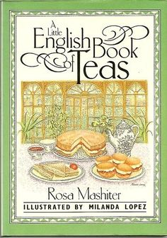 "Tea and Books Saturday - ""A Little English Book of Teas"" Tea Recipes, Dog Food Recipes, Eat Your Books, Tea Club, Cuppa Tea, Teas Tea, English Book, Christmas Tea, Coffee And Books"