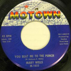 MARY WELLS 45 You Beat Me to the Punch MOTOWN Soul #A715 #Soul