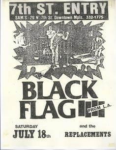 repeateronetwothree: mainthreat: Black Flag flyer 1980 with the replacements. Concert Flyer, Concert Posters, Music Posters, Dorm Posters, Punk Poster, Stoner Rock, New Flyer, Wallpaper Stickers, Music Love