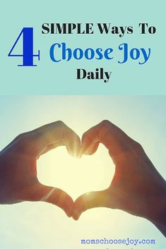 Are you feeling overwhelmed in your life as a mom? Then you must take a look at this simple recipe of 4 ways for MOMS to CHOOSE JOY daily.