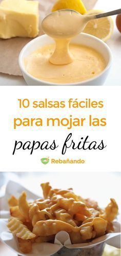 10 SALSAS FÁCILES para mojar tus patatas fritas In which of these 10 sauces haven't you dipped a pot Don Papa, Sauce Recipes, Cooking Recipes, Comida Diy, Easy Restaurant, Dehydrated Food, Dips, International Recipes, Food Inspiration