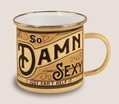Enamel Mug Damn Sexy