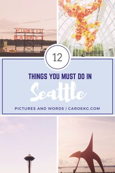 12 Things You Must Do on Your Trip to Seattle #seattle #washington #travelguides