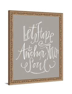 Let Hope Anchor Your Soul canvas art from Lindsay Letters.