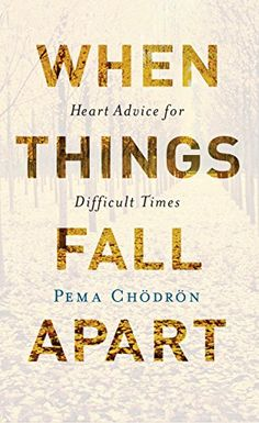 When Things Fall Apart: Heart Advice for Difficult Times (Shambhala Classics) by Pema Chodron ebook editor free ebook auf tolino laden ebook bestseller ebook bestseller 2018 Self Love Books, Feel Good Books, Books To Read, Pema Chodron, Date, New York Times, When Things Fall Apart, Buddhist Wisdom, Buddhist Nun
