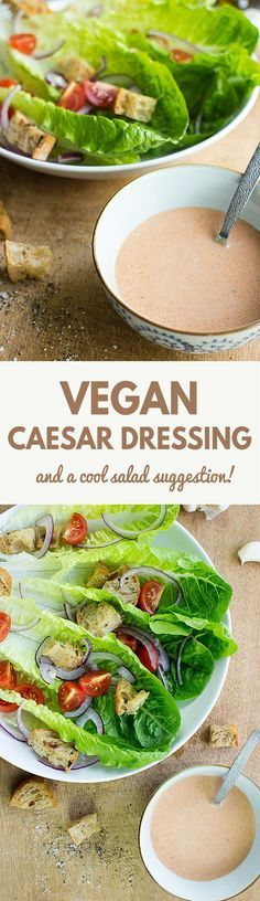 Vegan Caesar Dressing (and a cool salad suggestion!) | http://hurrythefoodup.com